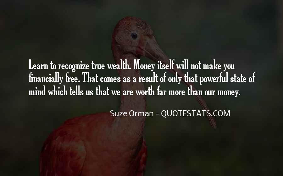 Quotes About More Money #1787