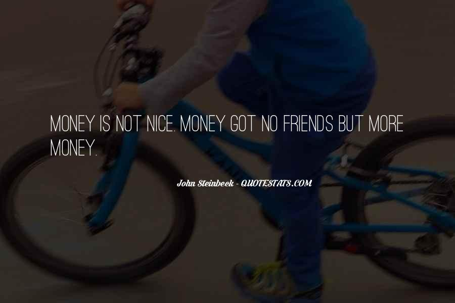 Quotes About More Money #23239