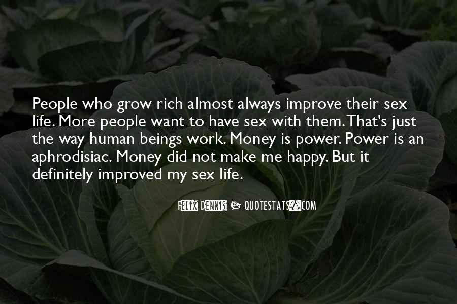 Quotes About More Money #2837