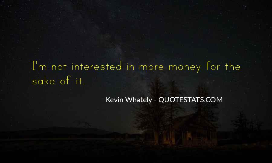 Quotes About More Money #39698