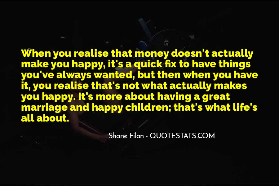 Quotes About More Money #47824