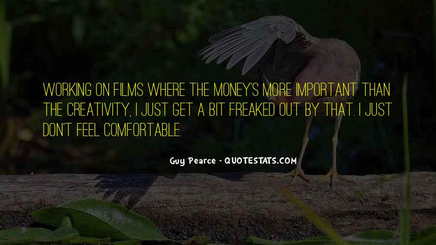 Quotes About More Money #5966