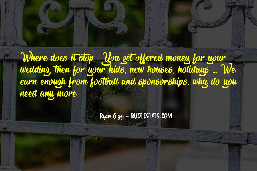 Quotes About More Money #59986