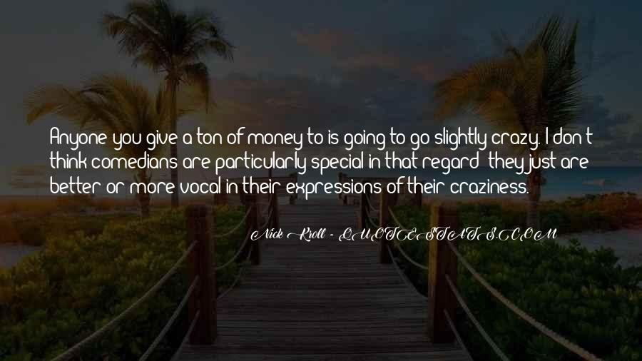 Quotes About More Money #66325