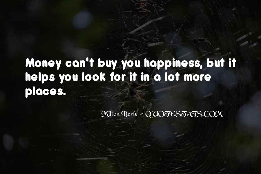 Quotes About More Money #6707