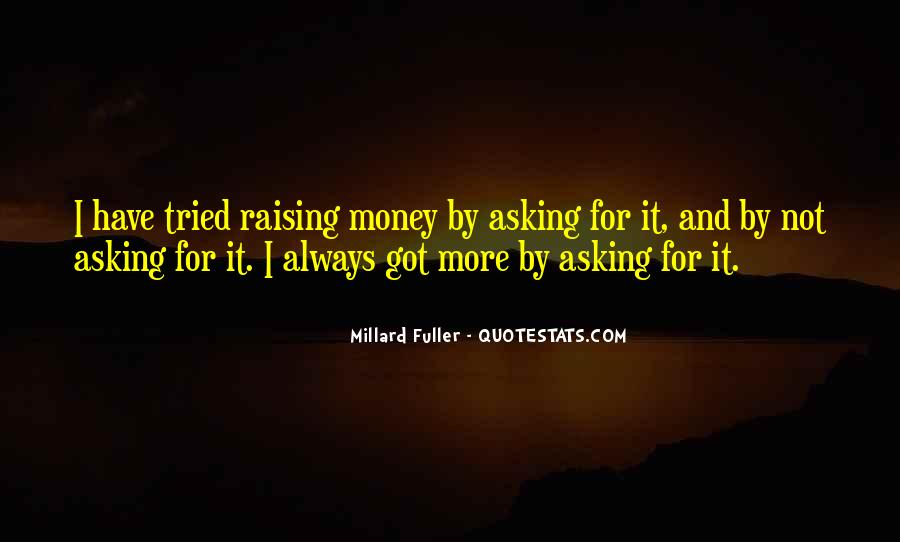 Quotes About More Money #73054