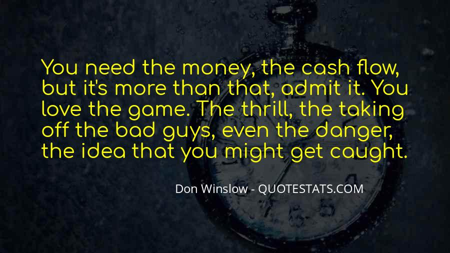Quotes About More Money #79990