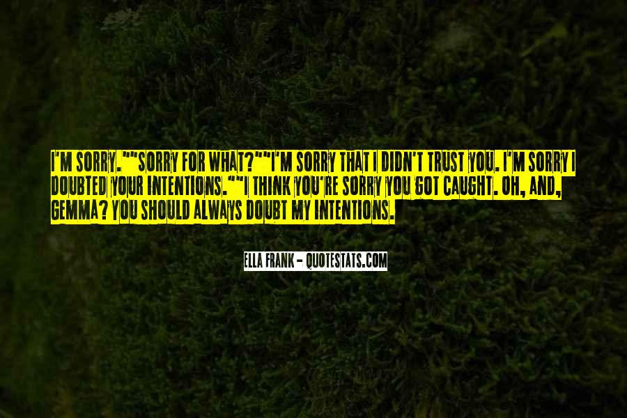 Quotes About Doubt And Trust #1109835