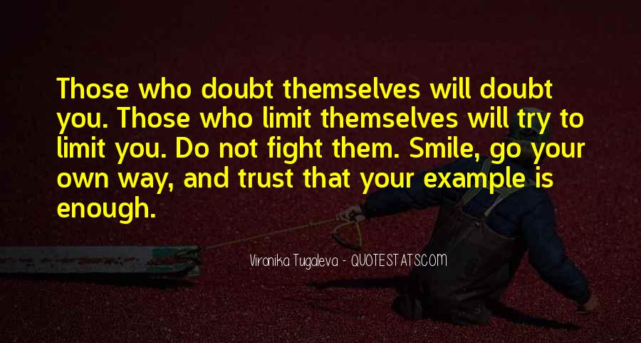 Quotes About Doubt And Trust #1413265