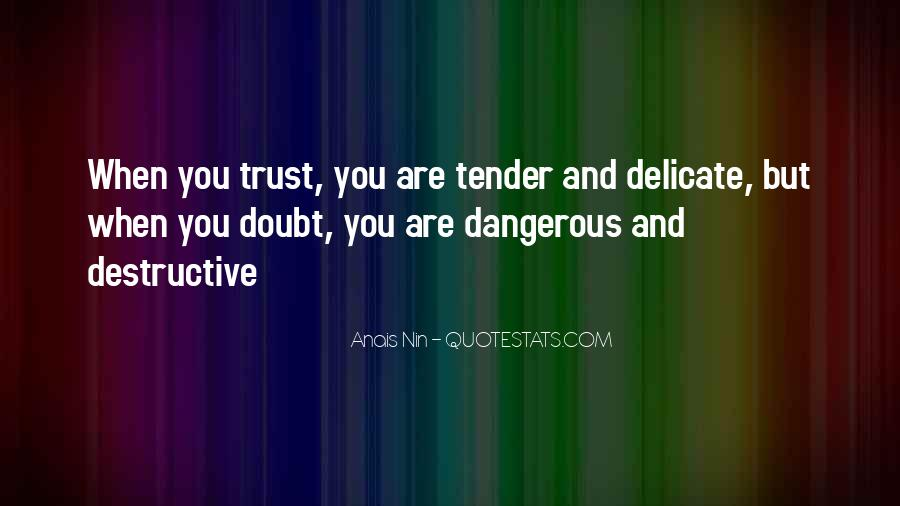 Quotes About Doubt And Trust #1469418