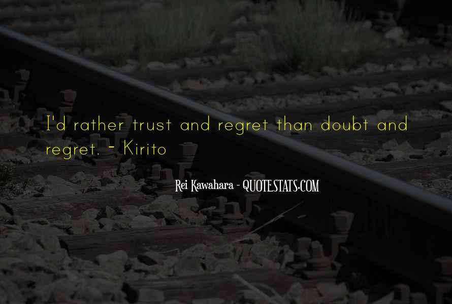 Quotes About Doubt And Trust #220739