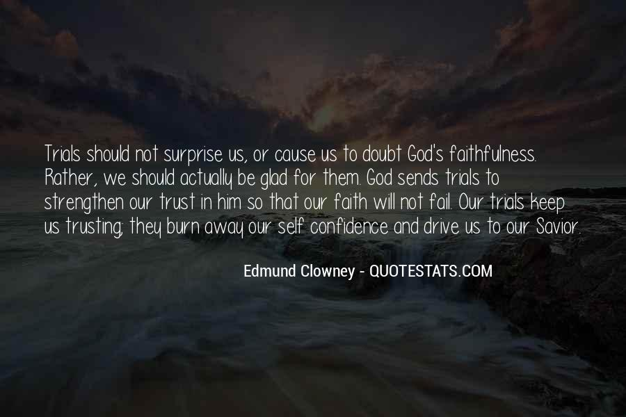 Quotes About Doubt And Trust #425460