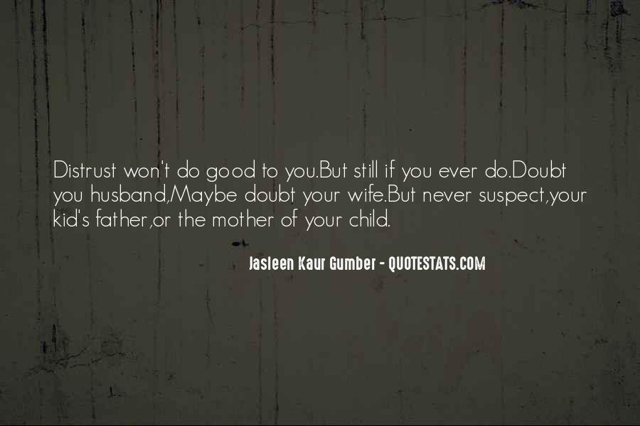 Quotes About Doubt And Trust #493530