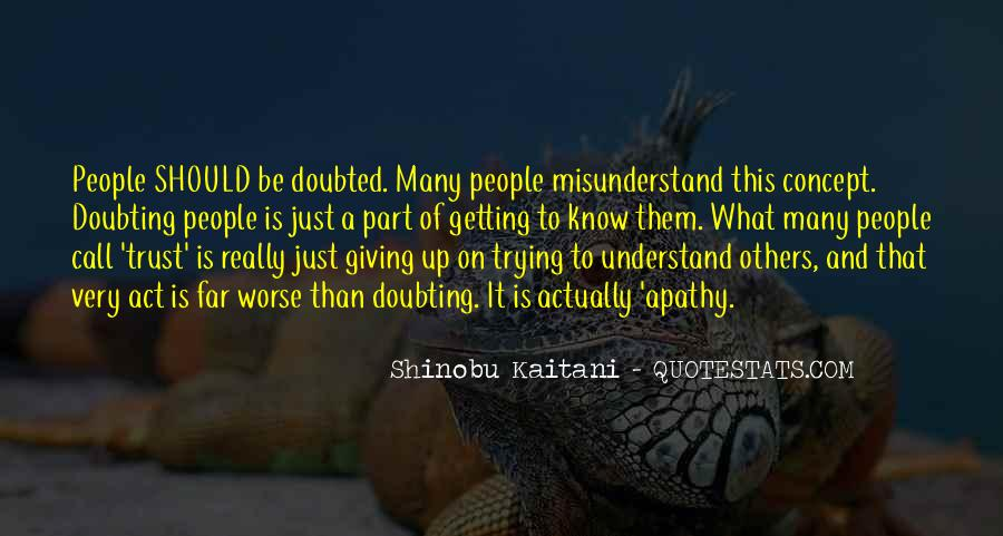 Quotes About Doubt And Trust #716379