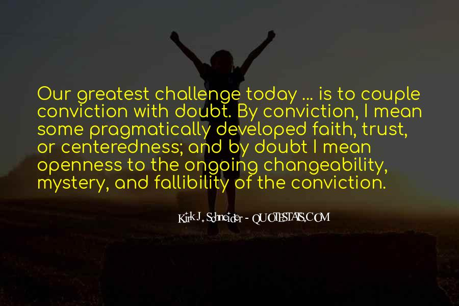 Quotes About Doubt And Trust #943093