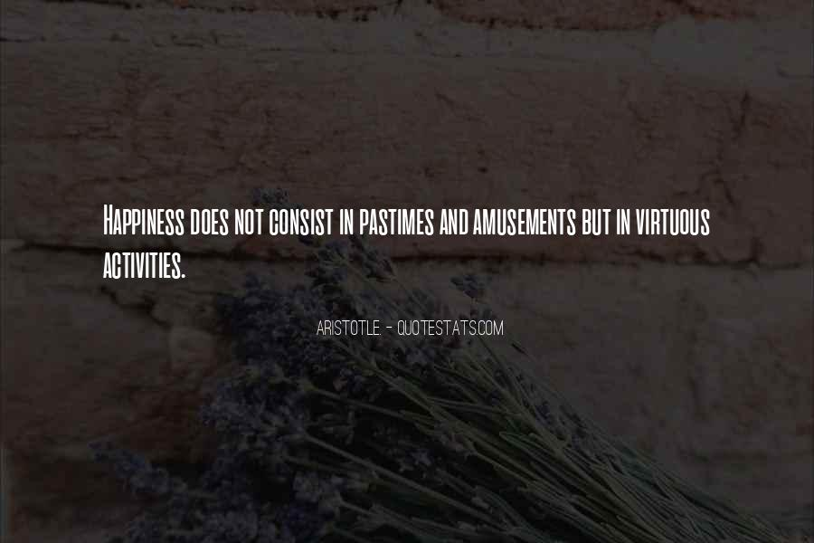 Quotes About Pastimes #670173