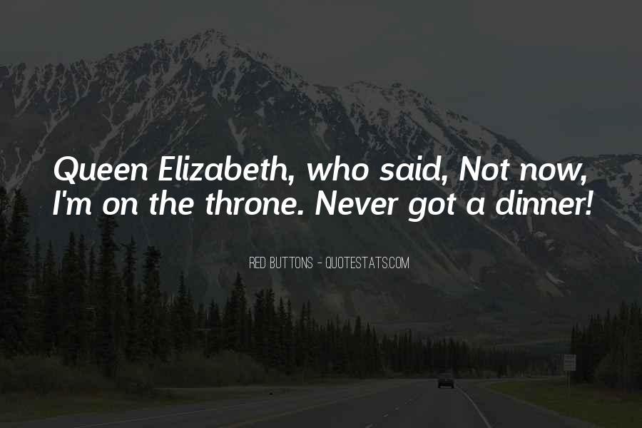 Quotes About Queen Elizabeth 1 #161419