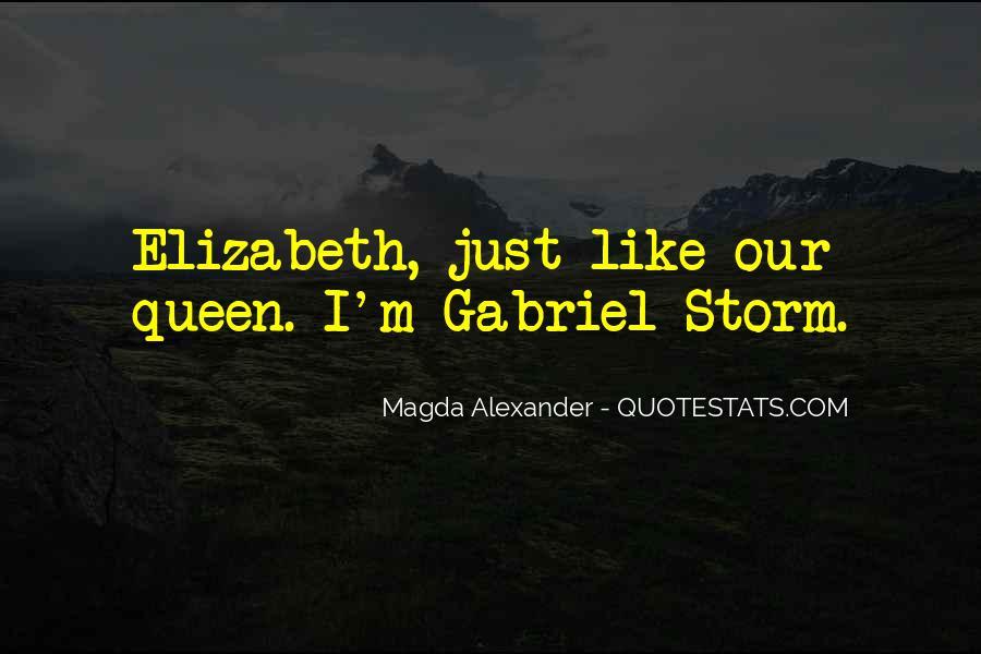 Quotes About Queen Elizabeth 1 #29308