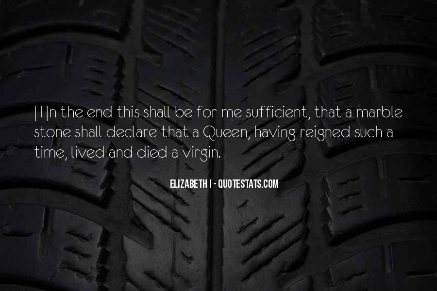 Quotes About Queen Elizabeth 1 #304795