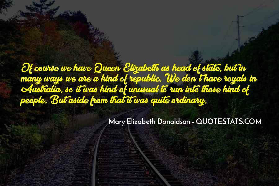 Quotes About Queen Elizabeth 1 #418002