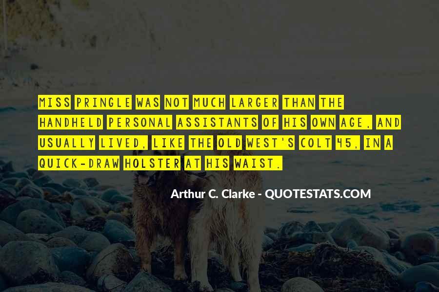 Quotes About Colt 45 #1339792