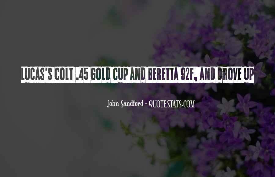 Quotes About Colt 45 #1627497