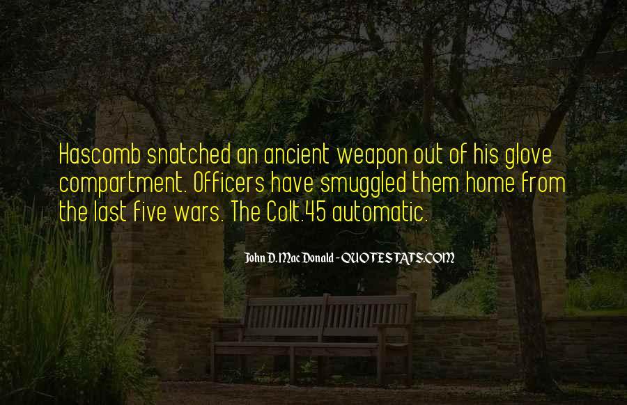 Quotes About Colt 45 #985922