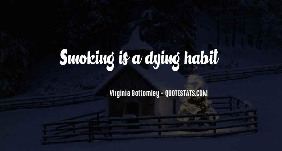 Quotes About Smoking Being Bad #101544