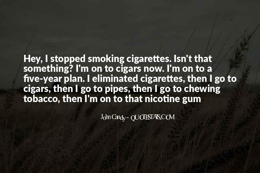 Quotes About Smoking Being Bad #109118