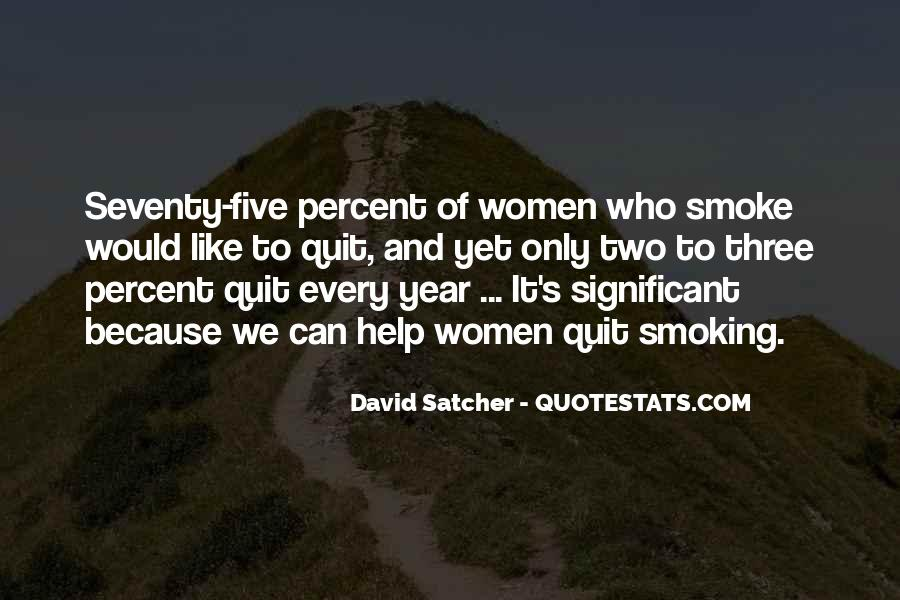 Quotes About Smoking Being Bad #121578