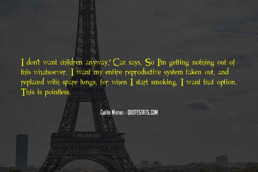 Quotes About Smoking Being Bad #129287