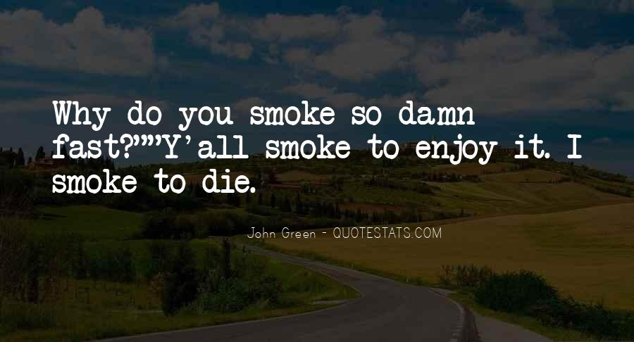 Quotes About Smoking Being Bad #153668