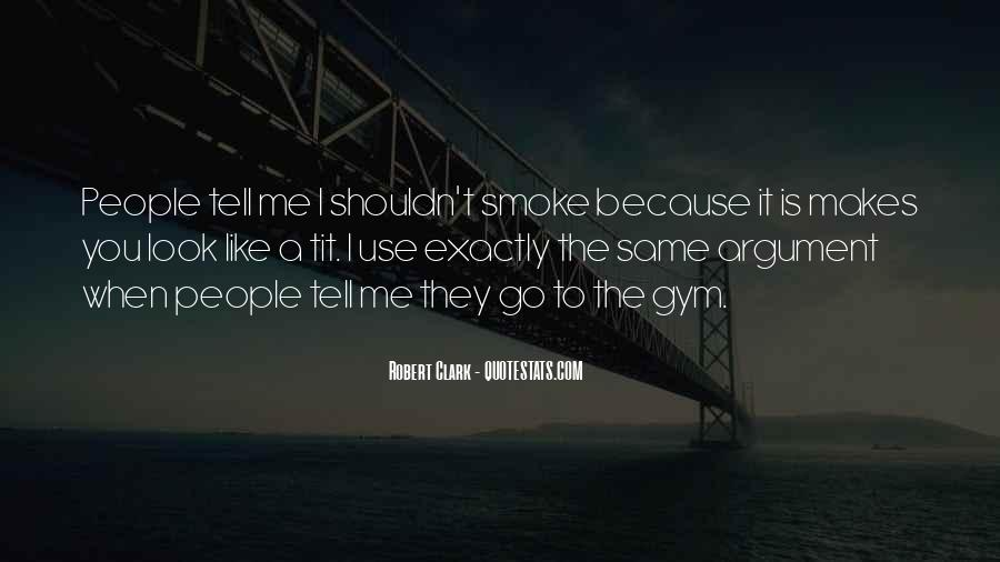 Quotes About Smoking Being Bad #28588