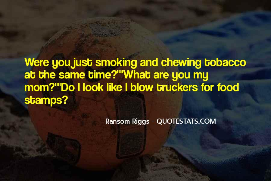 Quotes About Smoking Being Bad #28765