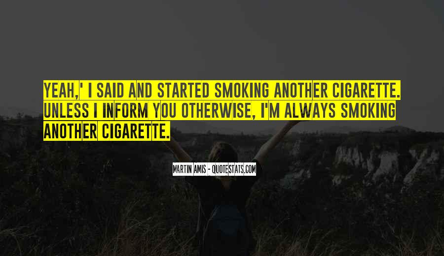 Quotes About Smoking Being Bad #56573