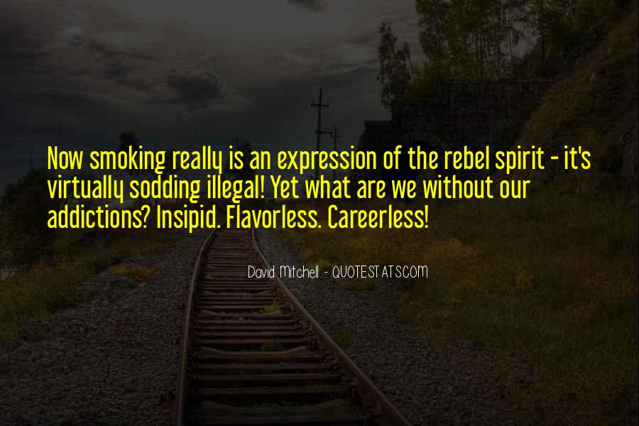 Quotes About Smoking Being Bad #88055