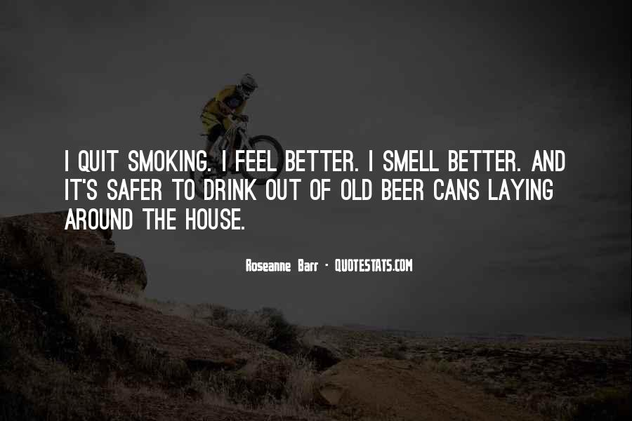 Quotes About Smoking Being Bad #91080