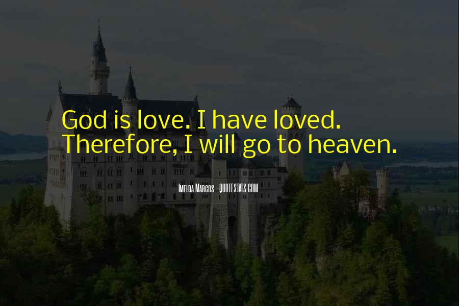 Quotes About Your Loved Ones In Heaven #462460