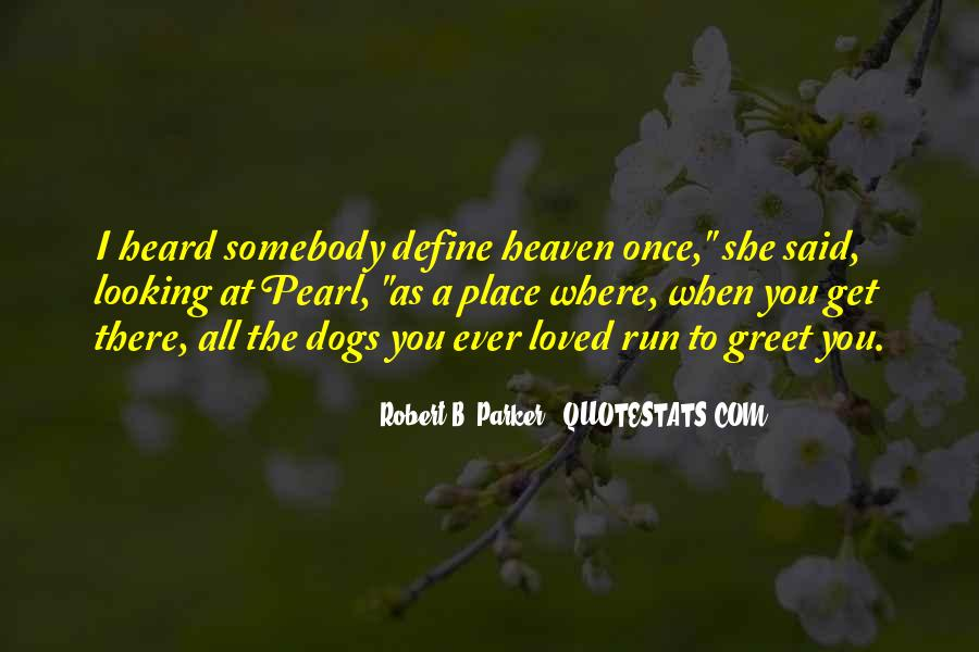 Quotes About Your Loved Ones In Heaven #589214
