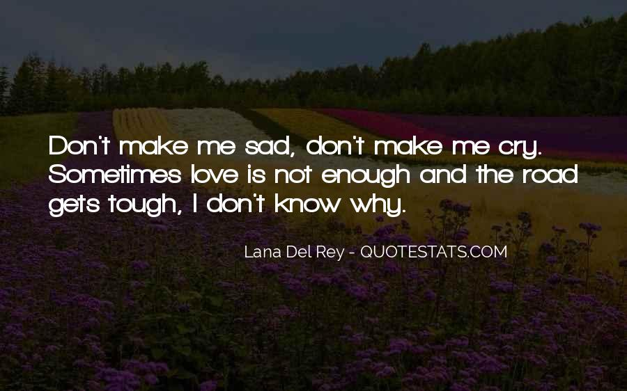 Quotes About Love That Can Make You Cry #681406
