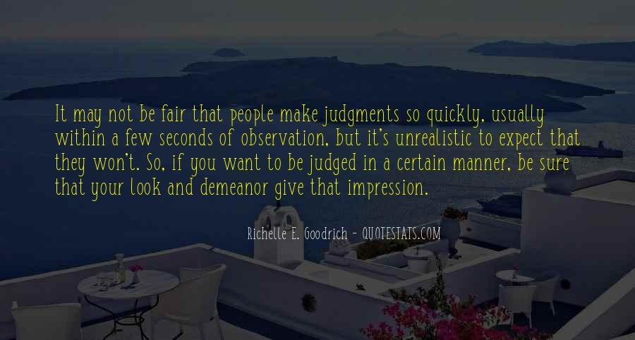 Quotes About Judging Quickly #1244231