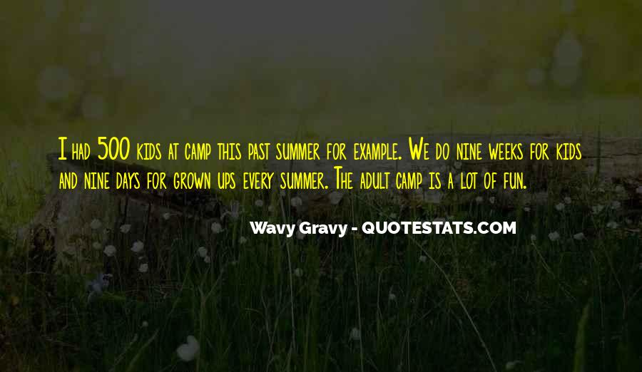 Quotes About Having Fun In The Summer #1612895