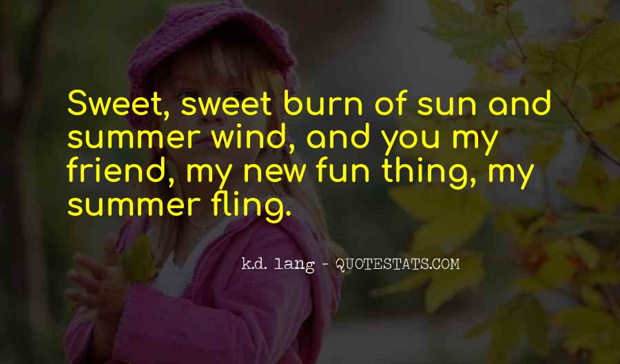 Quotes About Having Fun In The Summer #763577