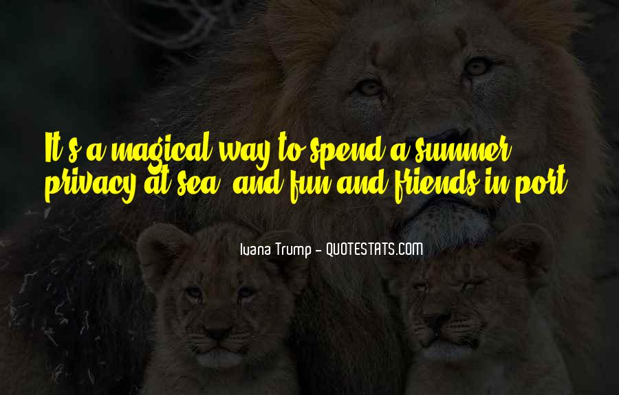 Quotes About Having Fun In The Summer #967051