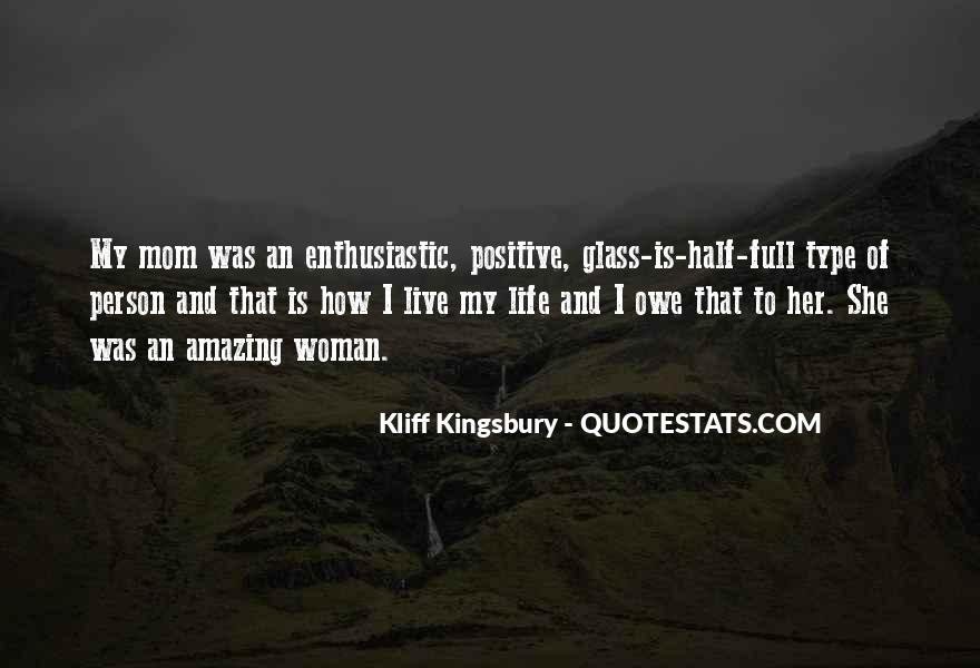 Quotes About Half Full #104490