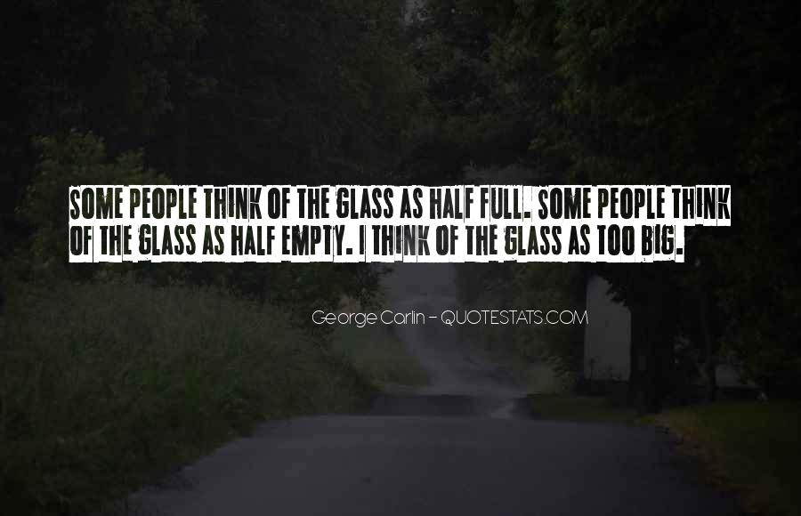 Quotes About Half Full #134440