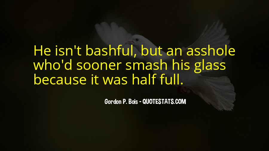 Quotes About Half Full #268623