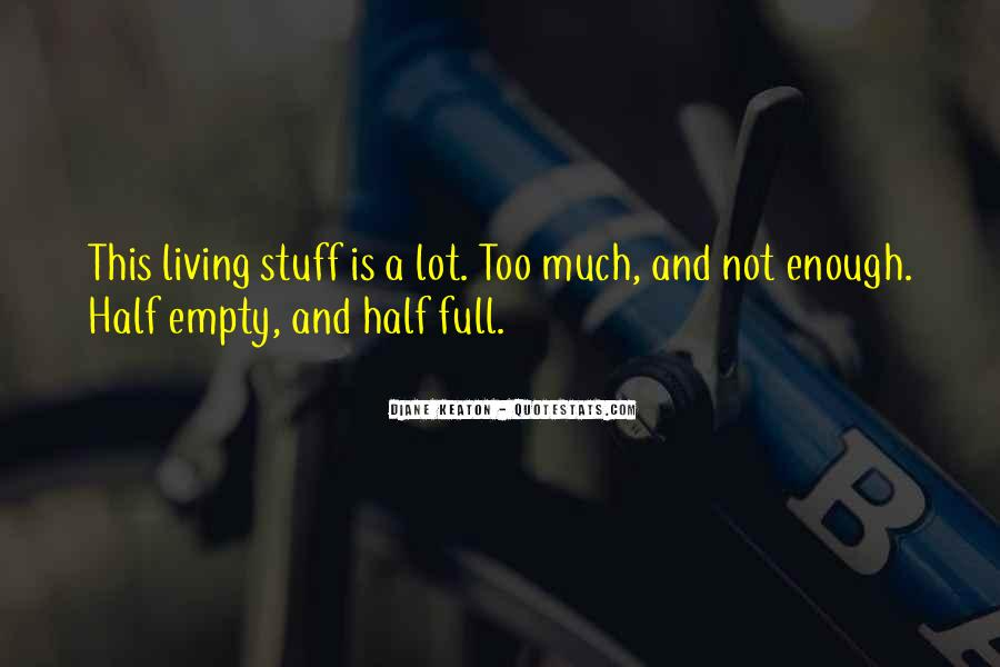 Quotes About Half Full #280721