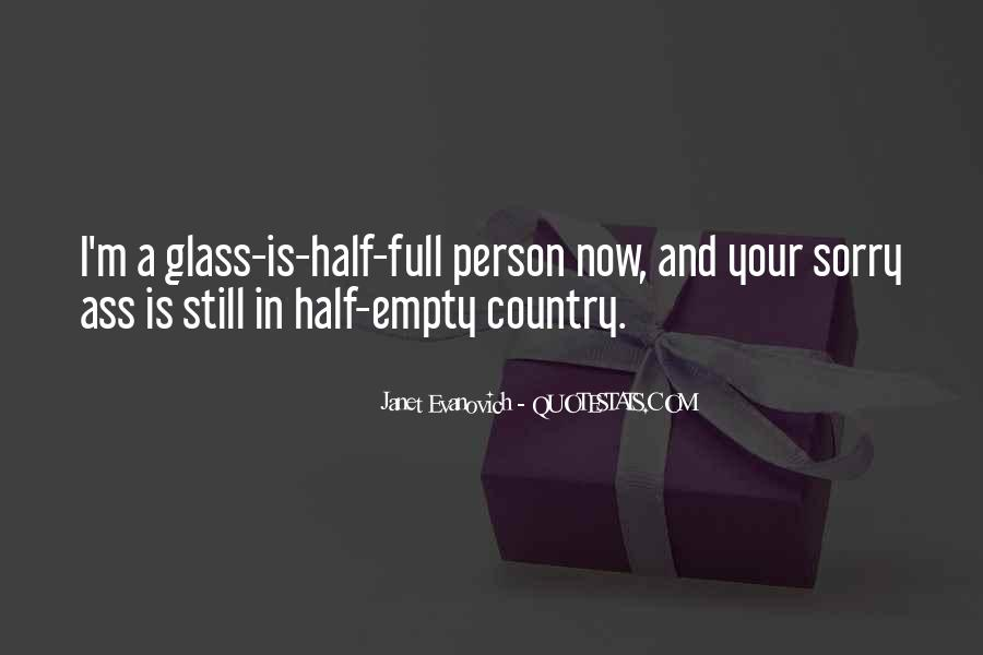 Quotes About Half Full #28660