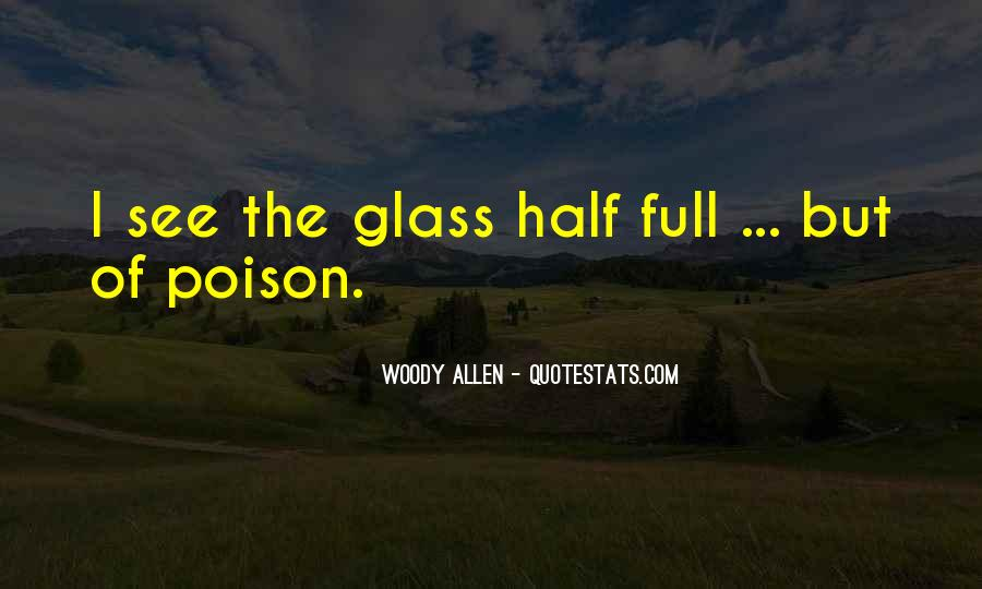 Quotes About Half Full #286615